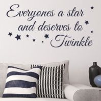 Everyone's a Star and Deserves to Twinkle Wall sticker / decals